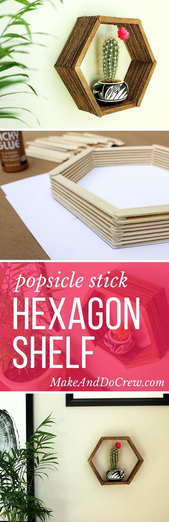 Popsicle Stick Hexagon Shelf.