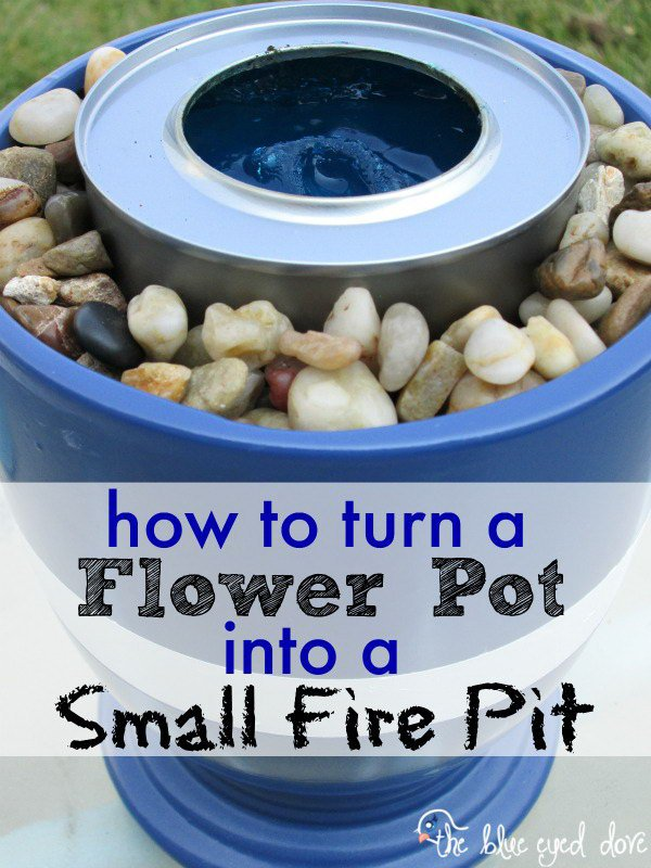 Turn a Flower Pot into a Small Fire Pit.