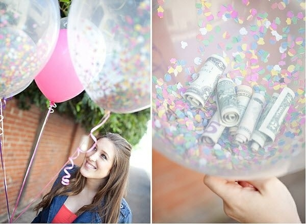 Money Balloons. Put Confetti, candy, and money inside balloons and tie them together with a big bow! Looks super cute and is better than just given money.
