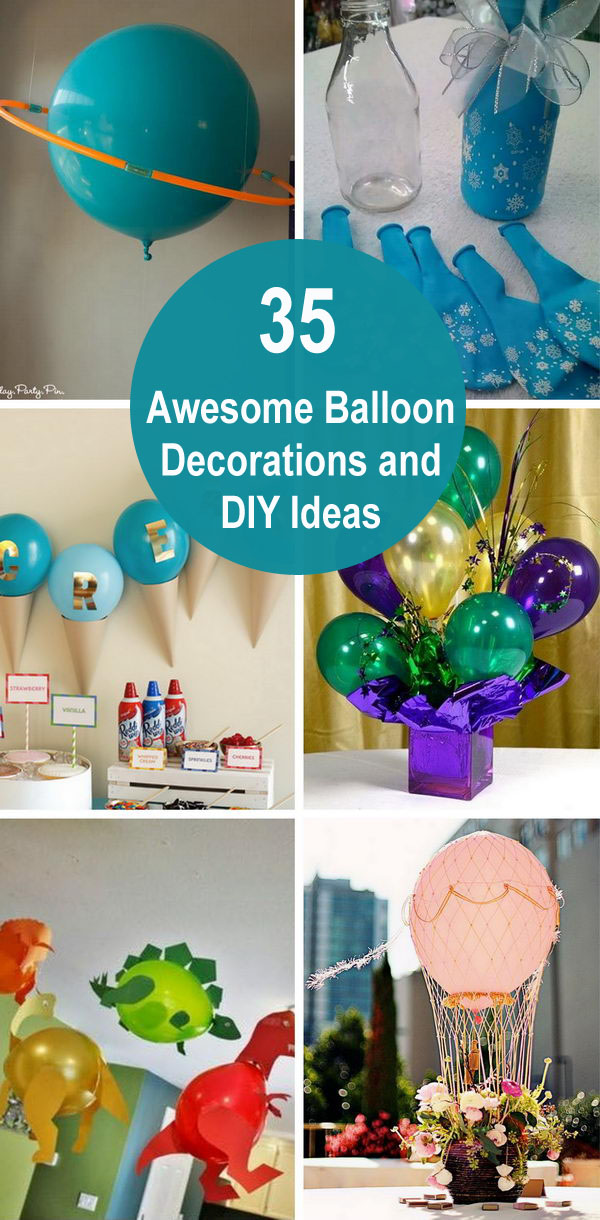 35 Awesome Balloon Decorations and DIY Ideas.