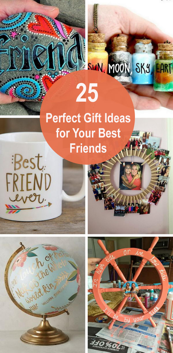 25 Perfect Gift Ideas for Your Best Friends.