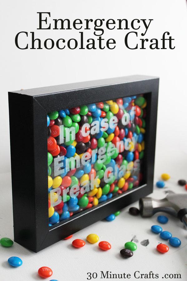 Emergency Chocolate Craft.