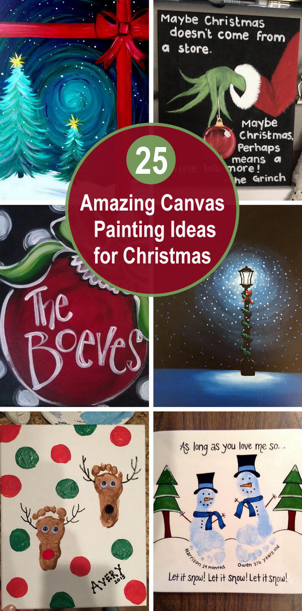 25 amazing canvas painting ideas for christmas 2019 25 amazing canvas painting ideas for