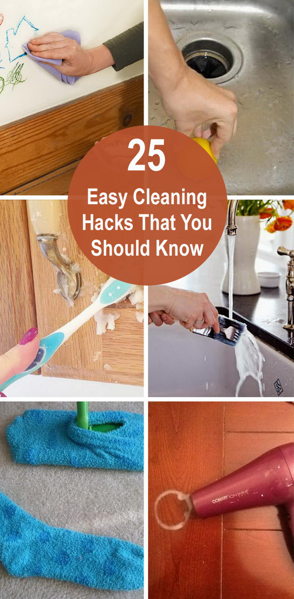 25 Easy Cleaning Hacks That You Should Know.