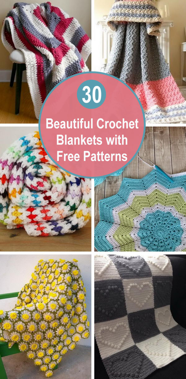 30 Beautiful Crochet Blankets with Free Patterns.