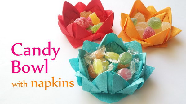 Easy DIY Paper Napkin Candy Bowl.