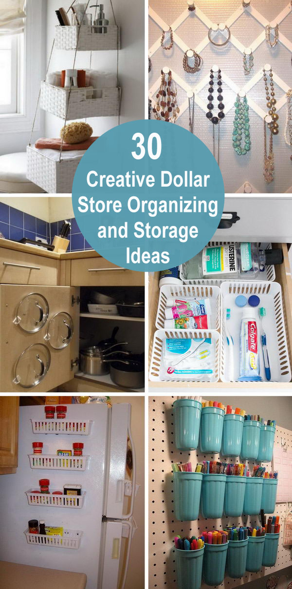 30+ Creative Dollar Store Organizing and Storage Ideas.