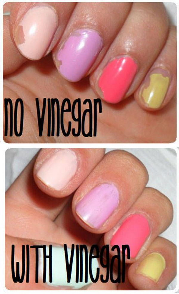 Get Your Polish to Stay Longer by Wiping Your Nails down with Vinegar Before You Apply Polish.