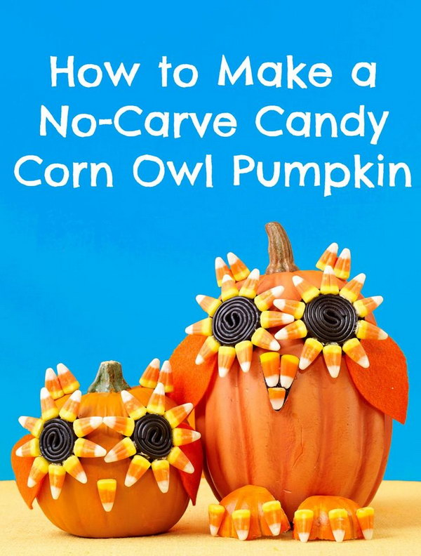 Halloween Candy Corn Owl Pumpkin. Decorated the no-carve ...  sc 1 st  Crafts Booming & 25 Creative No Carving Pumpkin Decorating Ideas and Tutorials 2017