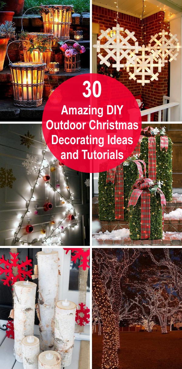 30 amazing diy outdoor christmas decorating ideas and tutorials