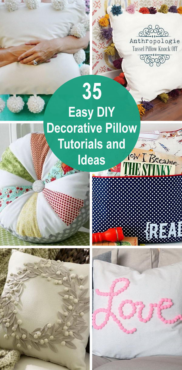 35+ Easy DIY Decorative Pillow Tutorials and Ideas.