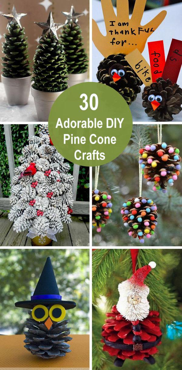 30 Adorable DIY Pine Cone Crafts.
