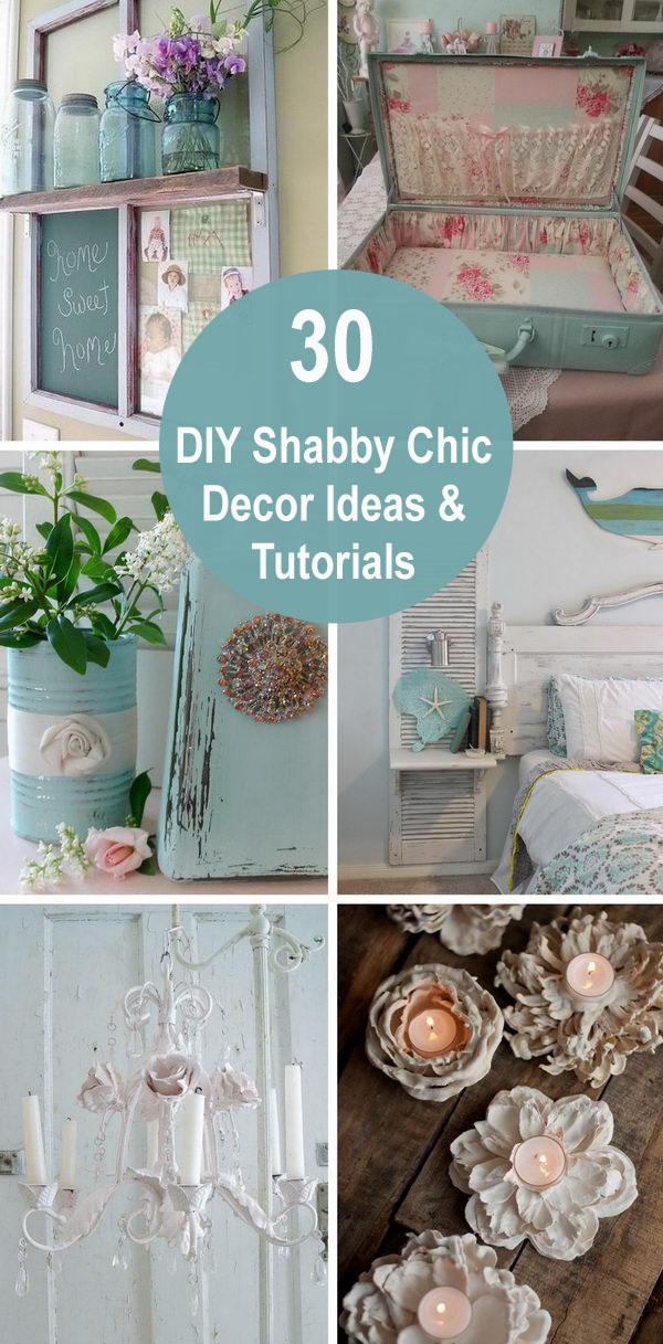 30 DIY Shabby Chic Decor Ideas & Tutorials.