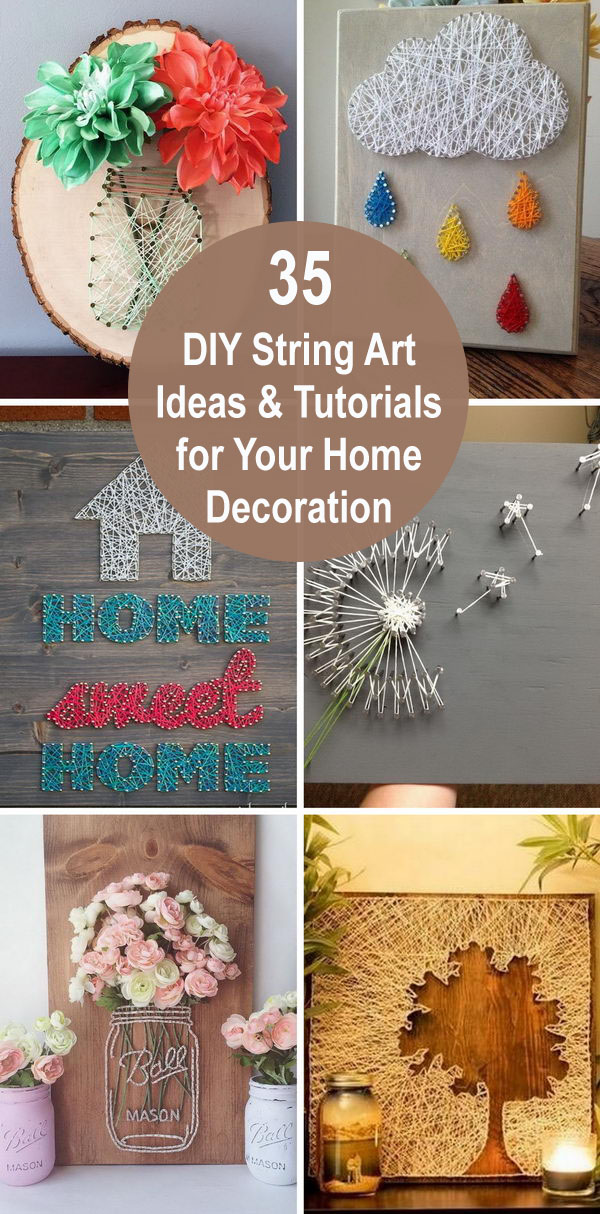 35 DIY String Art Ideas & Tutorials for Your Home Decoration.