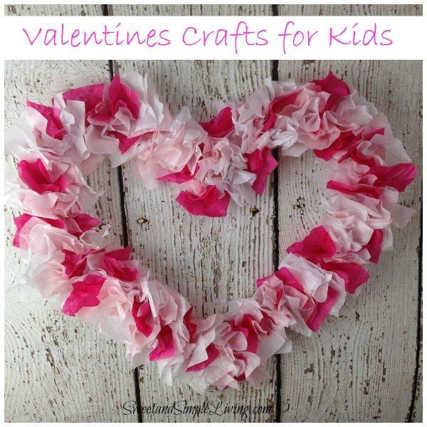Valentines Crafts for Kids.