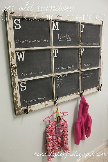 Turn an Old Window Into a Functional Weekly Chalkboard Calendar.