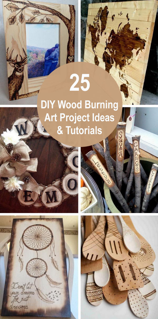 25 Diy Wood Burning Art Project Ideas Tutorials 2019
