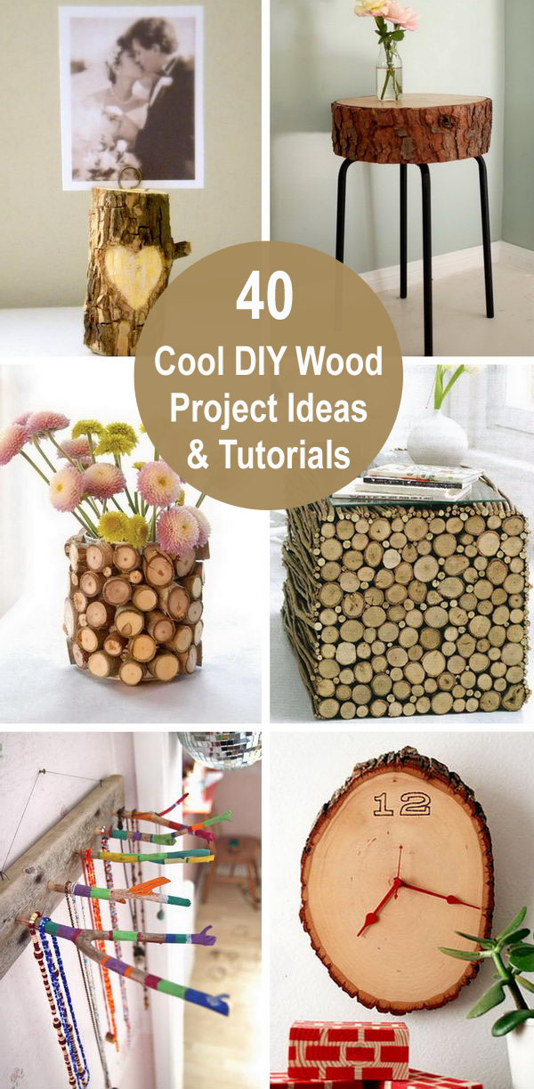 40 Cool DIY Wood Project Ideas & Tutorials.