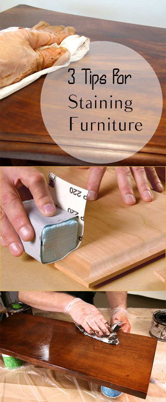 Tips for Staining Furniture.