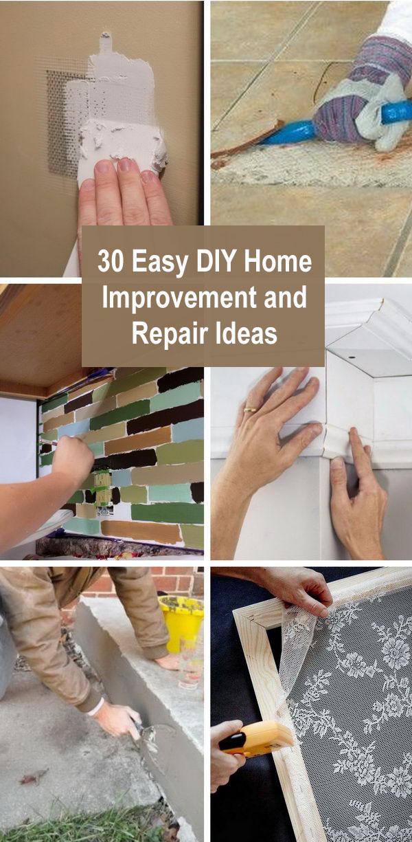30+ Easy DIY Home Improvement and Repair Ideas.