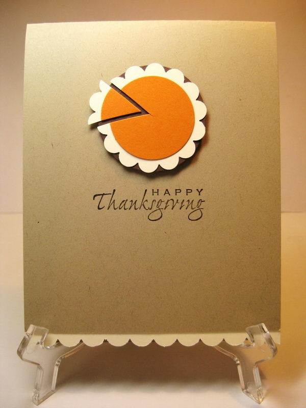 Thanksgiving Card Making Ideas Part - 40: Happy Thanksgiving Pumpkin Pie Card
